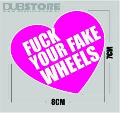 Adesivo F#ck Fake Wheels 8x7cm